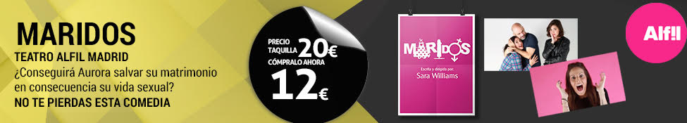 Maridos - Teatro Alfil - TicketsNET